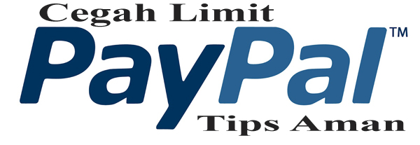 Tips hindari limit PayPal